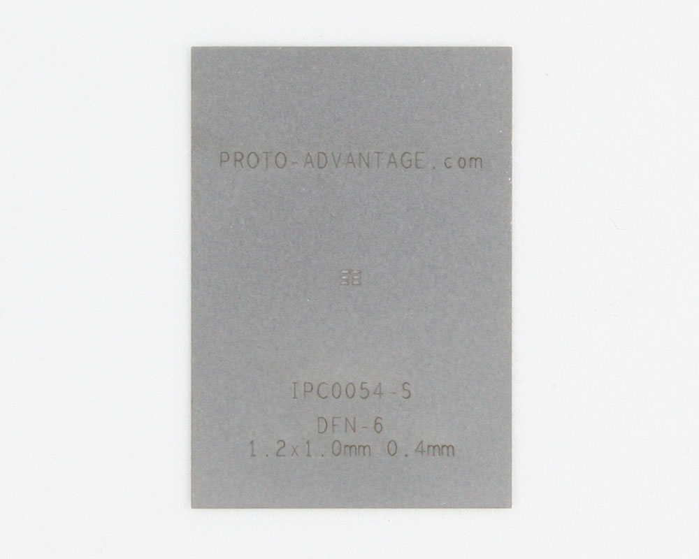 DFN-6 (0.4 mm pitch, 1.2 x 1.0 mm body) Stainless Steel Stencil 0