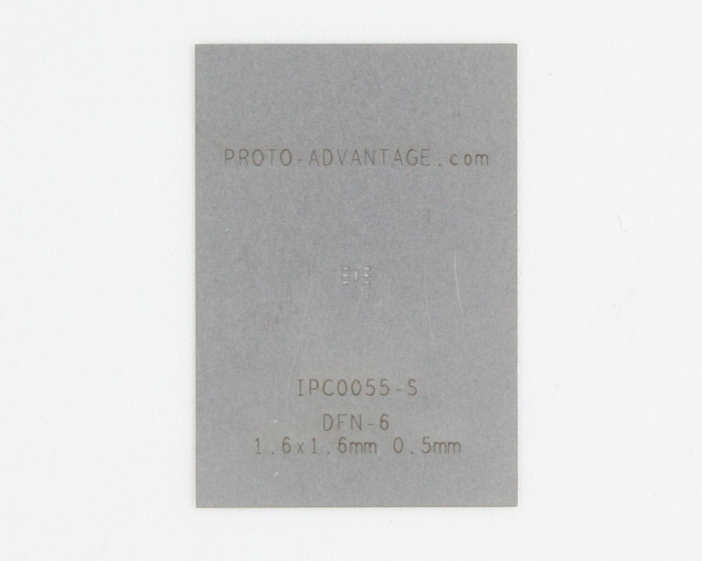 DFN-6 (0.5 mm pitch, 1.6 x 1.6 mm body) Stainless Steel Stencil 0