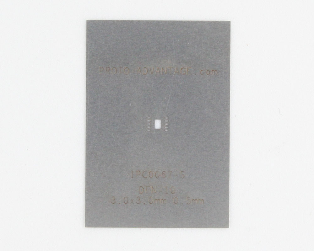 DFN-10 (0.5 mm pitch, 3.0 x 3.0 mm body) Stainless Steel Stencil 0
