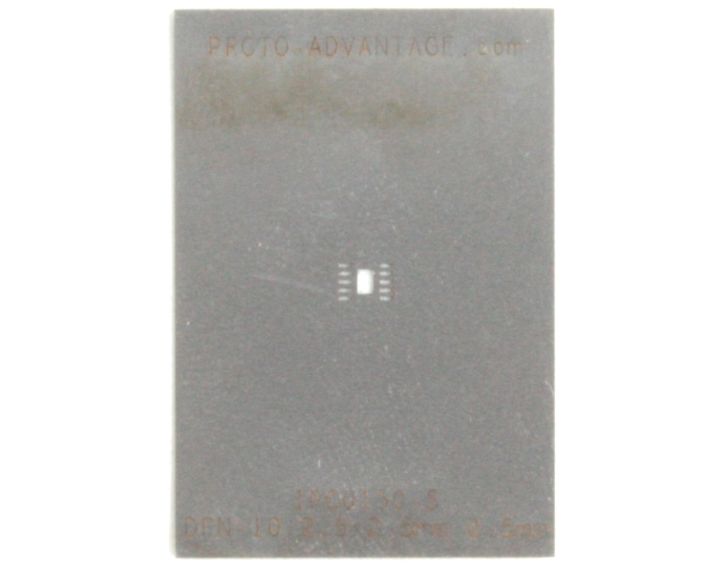 DFN-10 (0.5 mm pitch, 2.5 x 2.5 mm body) Stainless Steel Stencil 0